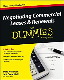 Negotiating Commercial Leases & Renewals For Dummies by [Willerton, Dale, Grandfield, Jeff]