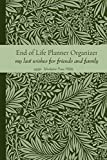 End of Life Planner Organizer - My Last Wishes