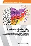 Ich Denke, Also Bin Ich... Demotiviert?, Reich Stefanie, 363948584X