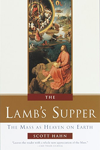 The Lamb's Supper: The Mass as Heaven on ()