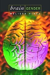 Brain Gender by Melissa Hines (2003-10-30)