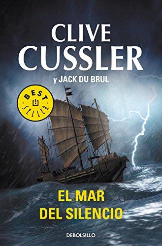 El mar del silencio (Juan Cabrillo 7) (BEST SELLER) Tapa blanda – 10 ene 2012 Clive Cussler Jack Du Brul DEBOLSILLO 8499893635