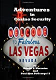 Adventures in Casino Security, Robert Wacaster and Paul DeGeorge, 1440409153