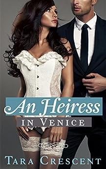 An Heiress in Venice (A Dark Romance) (Nights in Venice Book 2) by [Crescent, Tara]