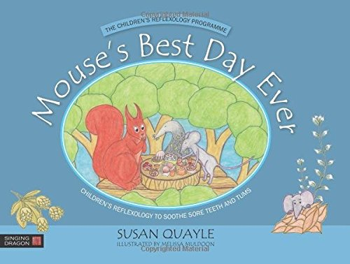 mouses-best-day-ever-childrens-reflexology-to-soothe-sore-teeth-and-tums-childrens-reflexology-progr
