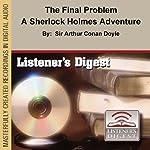 The Final Problem: A Sherlock Holmes Adventure | Arthur Conan Doyle