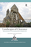 Landscapes of Clearance: Archaeological and Anthropological Perspectives (One World Archaeology)