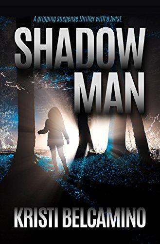 Shadow Man: A gripping suspense thriller with a twist (A Sanctuary City Mystery)