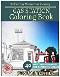 GAS STATION Coloring book for Adults Relaxation  Meditation Blessing: Building  Coloring Book , Sketch books , Relaxation Meditation , Adult coloring books