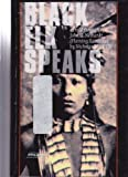 Black Elk Speaks: Being the Life Story of a Holy Man of the Ogalala Sioux