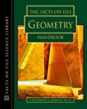img - for The Facts on File Geometry Handbook (The Facts on File Science Handbooks) book / textbook / text book