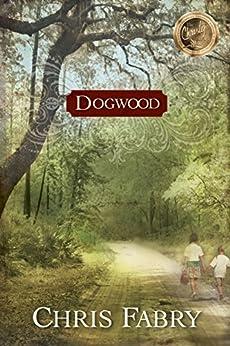 Dogwood by [Fabry, Chris]