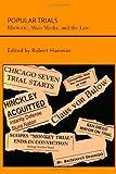 img - for Popular Trials: Rhetoric, Mass Media, and the Law (Studies Rhetoric & Communicati) book / textbook / text book