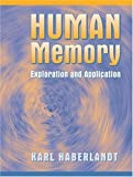 img - for Human Memory: Exploration and Application: 1st (First) Edition book / textbook / text book
