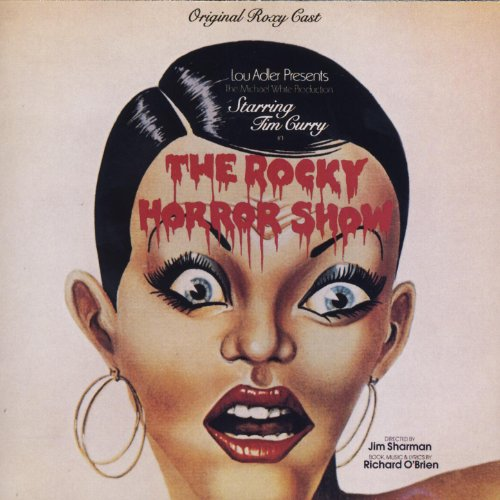 The Rocky Horror Show: Original Roxy Cast