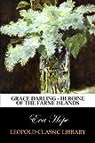 Grace Darling - Heroine of the Farne Islands
