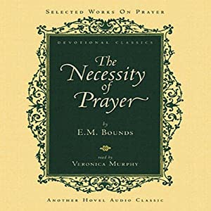 Necessity of Prayer Audiobook