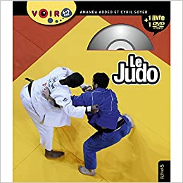 Le Judo Livre Dvd Amanda Added Cyril Soyer 0665090130336