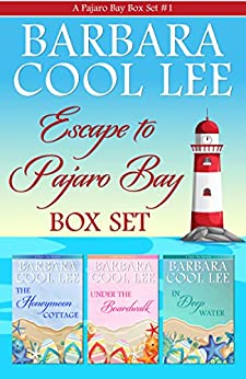 Escape to Pajaro Bay (A Pajaro Bay Box Set Book 1) by [Lee, Barbara Cool]