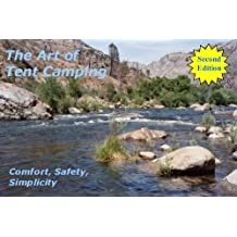 The Art of Tent Camping