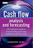 Cash Flow Analysis and Forecasting: The Definitive