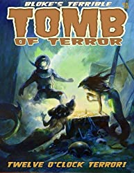 Bloke's Terrible Tomb Of Terror #12