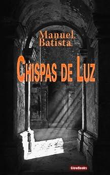 Chispas de Luz (Portuguese Edition) by [Batista, Manuel]