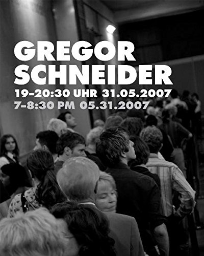 Download Gregor Schneider: 19 - 20.30 Uhr 31.05.2007 pdf