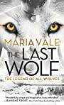 The Last Wolf (The Legend of All Wolves)