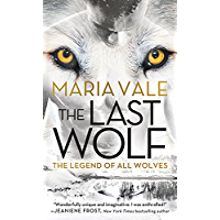 The Last Wolf (The Legend of All Wolves Book 1) (English Edition)