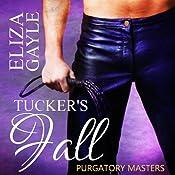 Purgatory Masters: Tucker's Fall | Eliza Gayle