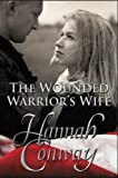 img - for The Wounded Warrior's Wife book / textbook / text book