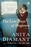 The Last Days of Dogtown, Anita Diamant, 0743225740