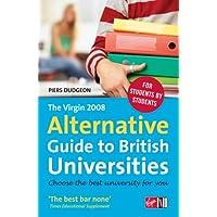 The Virgin 2008 Alternative Guide to British Universities
