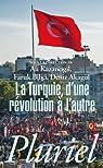 La Turquie. D'une révolution à l'autre par Kazancigil