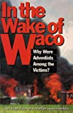 In the Wake of Waco, Cari Haus and Madlyn L. Hamblin, 0828008132