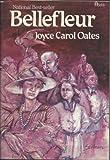 Bellefleur, Joyce Carol Oates, 0525483470