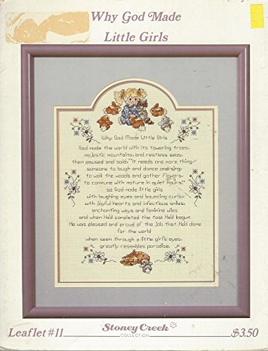 WHY GOD MADE LITTLE GIRLS Cross Stitch leaflet STONEY CREEK COLLECTION Sampler