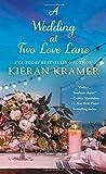 A Wedding At Two Love Lane by  Kieran Kramer in stock, buy online here