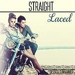 Straight Laced | Jessica Gunhammer
