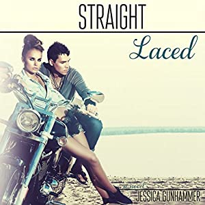 Straight Laced Audiobook