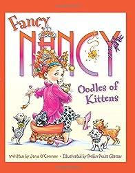 Fancy Nancy: Oodles of Kittens