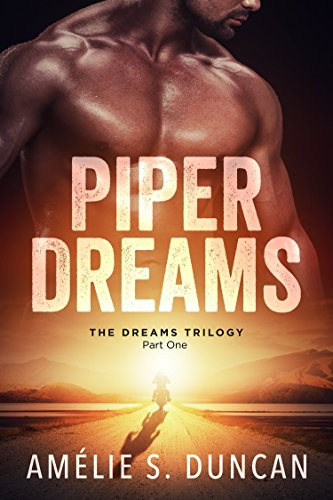Piper Dreams by Amélie S. Duncan
