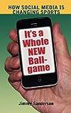 It's a Whole New Ballgame, Jimmy Sanderson, 1612890520