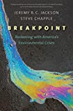 Breakpoint: Reckoning with America's Environmental Crises