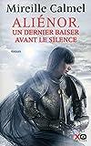 Aliénor, un dernier baiser avant le silence (3)