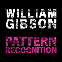Pattern Recognition Audiobook by William Gibson Narrated by Shelly Frasier