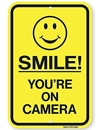 Amazoncom Smile Youre On Camera Sign Sign 12 X 18 3m Engineer