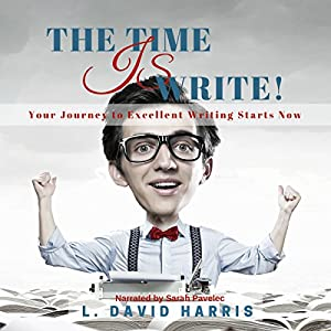 The Time Is Write! Audiobook