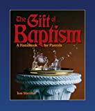 The Gift of Baptism, Tom Sheridan, 0879461403